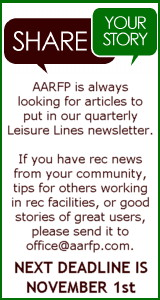 AARFP is always looking for articles to put into the Quarterly, Leisure Lines Newsletter. If you have anything, please click here to e-mail it to the office. The deadlines to submit are: February 1, May 1, August 1, and November 1.