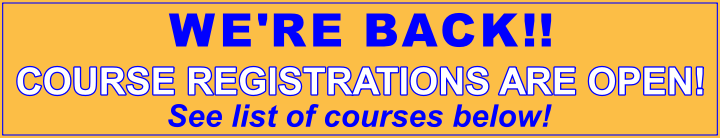 We're Back! Course Registrations are Now Open!